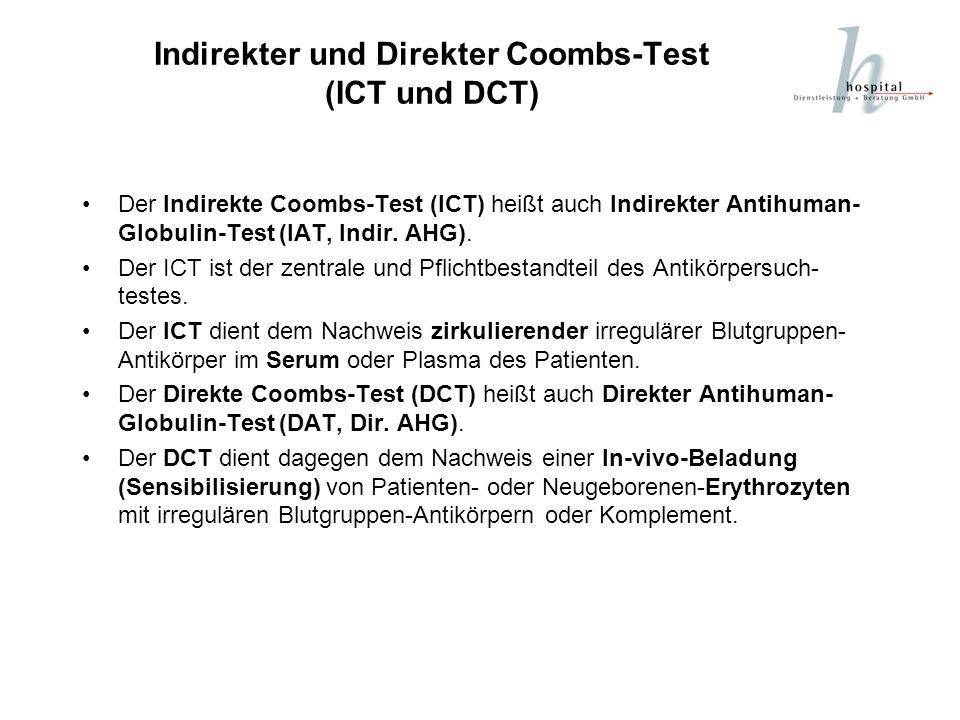 Indirekter und Direkter Coombs-Test (ICT und DCT)