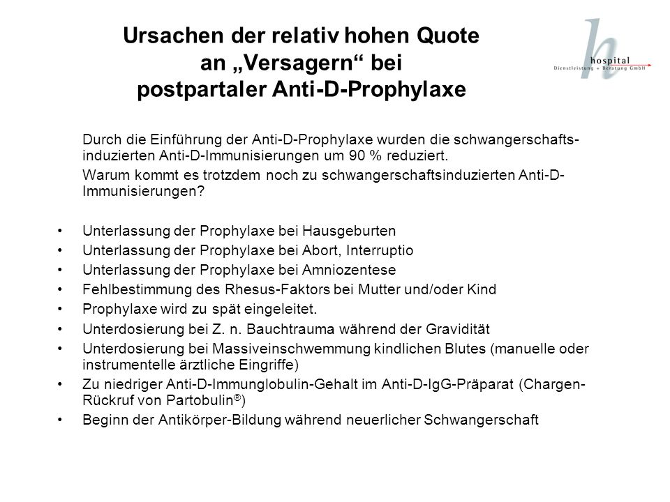 "Ursachen der relativ hohen Quote an ""Versagern bei postpartaler Anti-D-Prophylaxe"