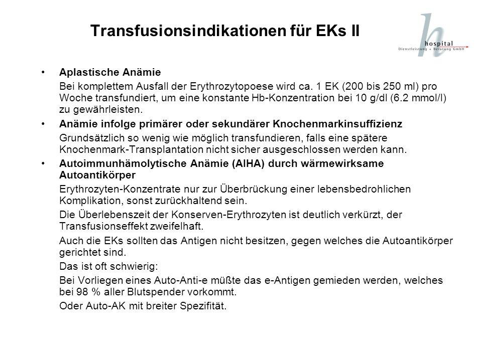 Transfusionsindikationen für EKs II
