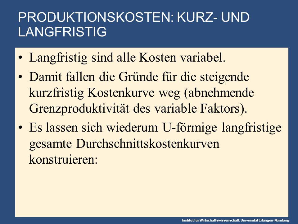 PRODUKTIONSKOSTEN: KURZ- UND LANGFRISTIG