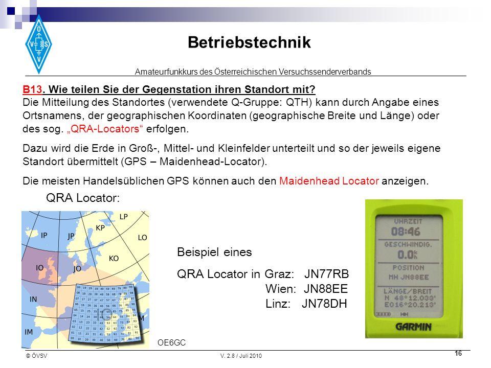 QRA Locator in Graz: JN77RB Wien: JN88EE Linz: JN78DH