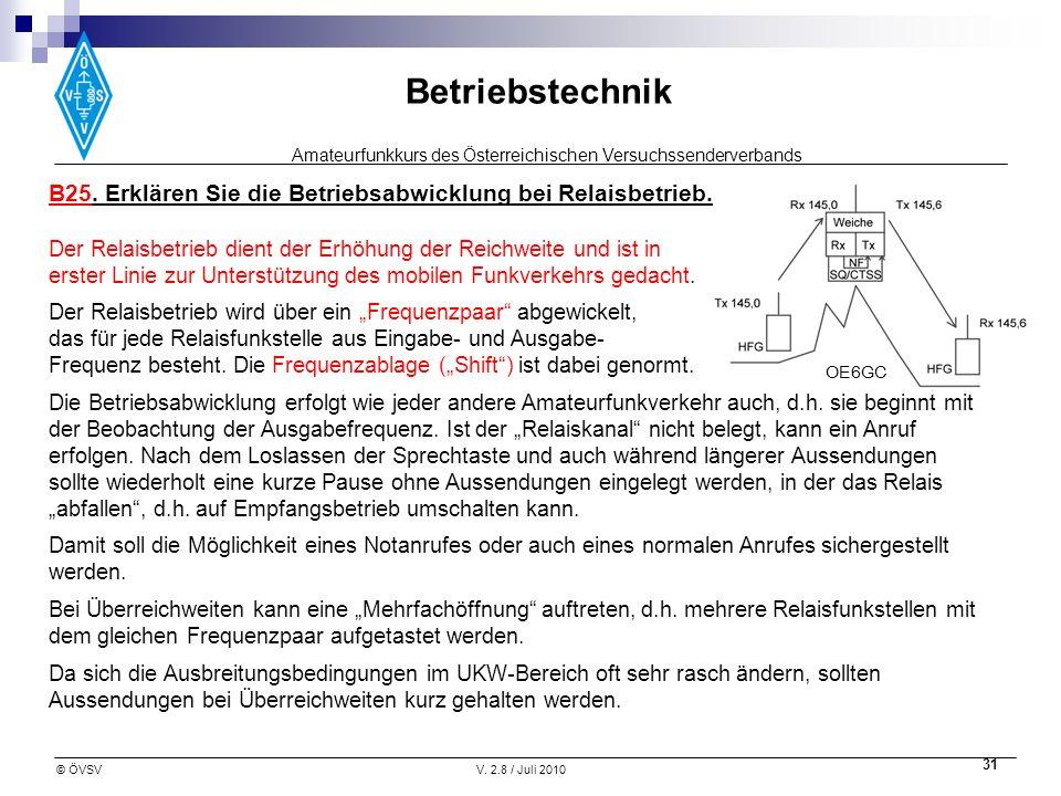 B25. Erklären Sie die Betriebsabwicklung bei Relaisbetrieb.