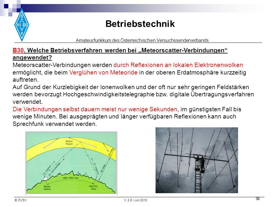 """B30. Welche Betriebsverfahren werden bei """"Meteorscatter-Verbindungen angewendet"""
