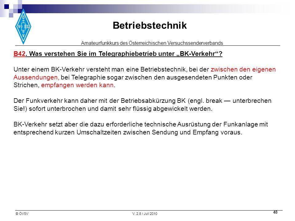 """B42. Was verstehen Sie im Telegraphiebetrieb unter """"BK-Verkehr"""