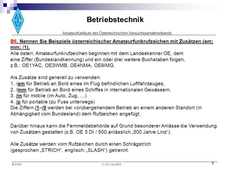 B6. Nennen Sie Beispiele österreichischer Amateurfunkrufzeichen mit Zusätzen (am; mm; /1).
