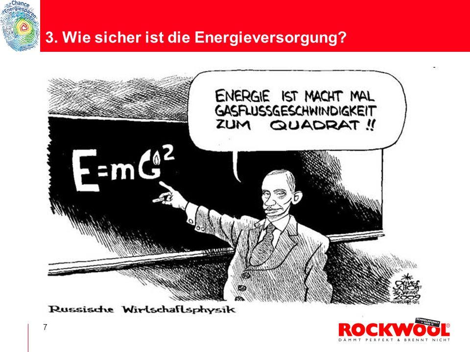 3. Wie sicher ist die Energieversorgung