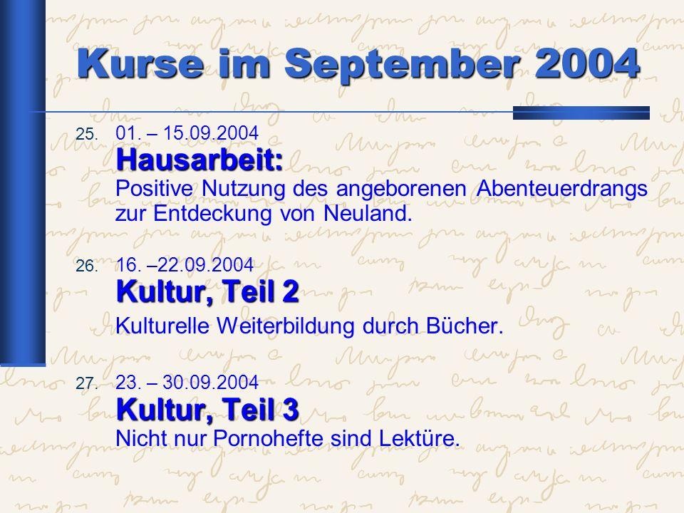 Kurse im September 2004 Kulturelle Weiterbildung durch Bücher.