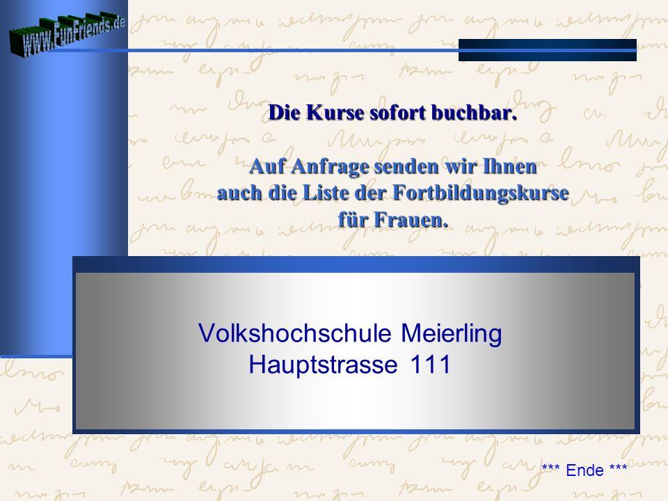 Volkshochschule Meierling Hauptstrasse 111