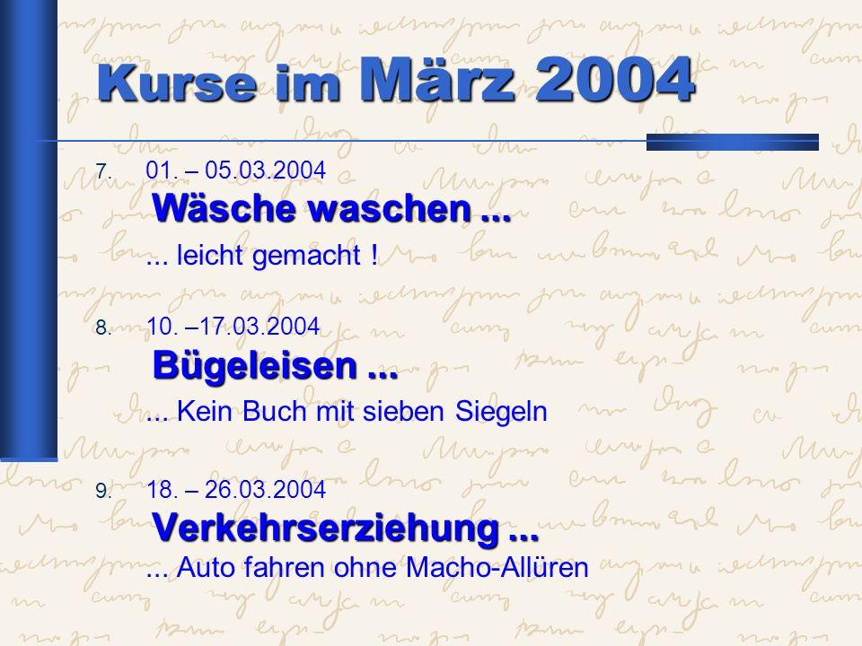 Kurse im März 2004 ... leicht gemacht !