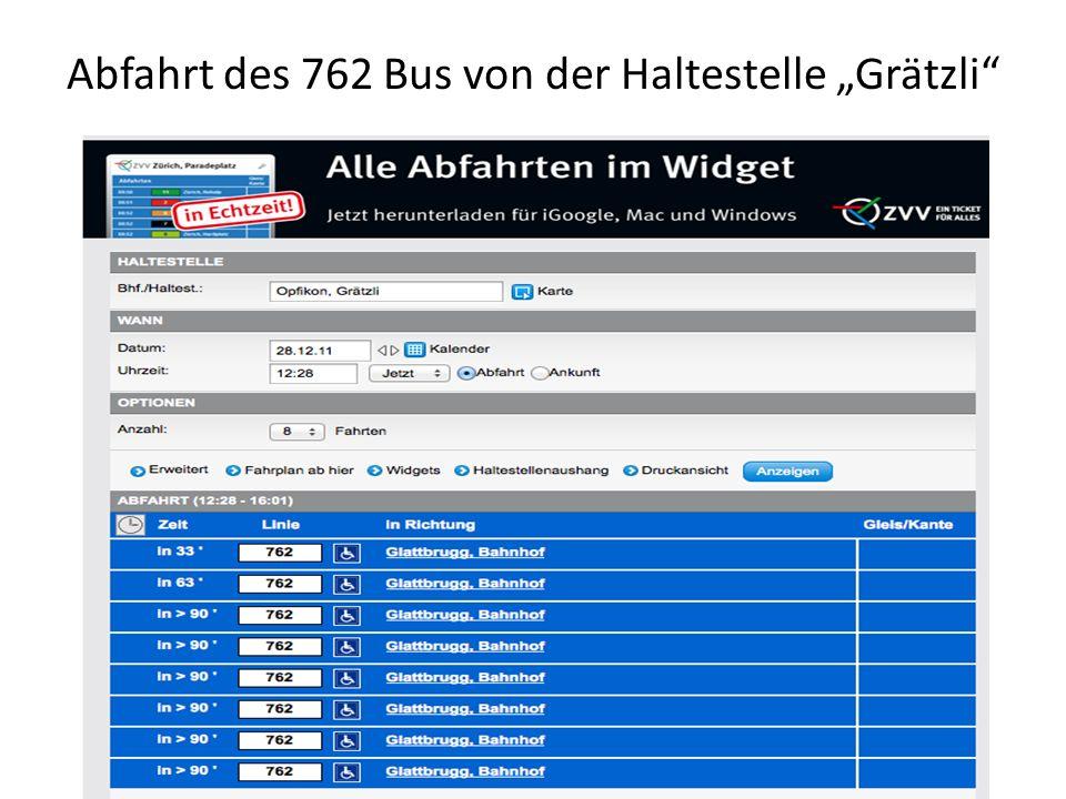 """Abfahrt des 762 Bus von der Haltestelle """"Grätzli"""