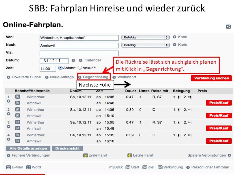 SBB: Fahrplan Hinreise und wieder zurück