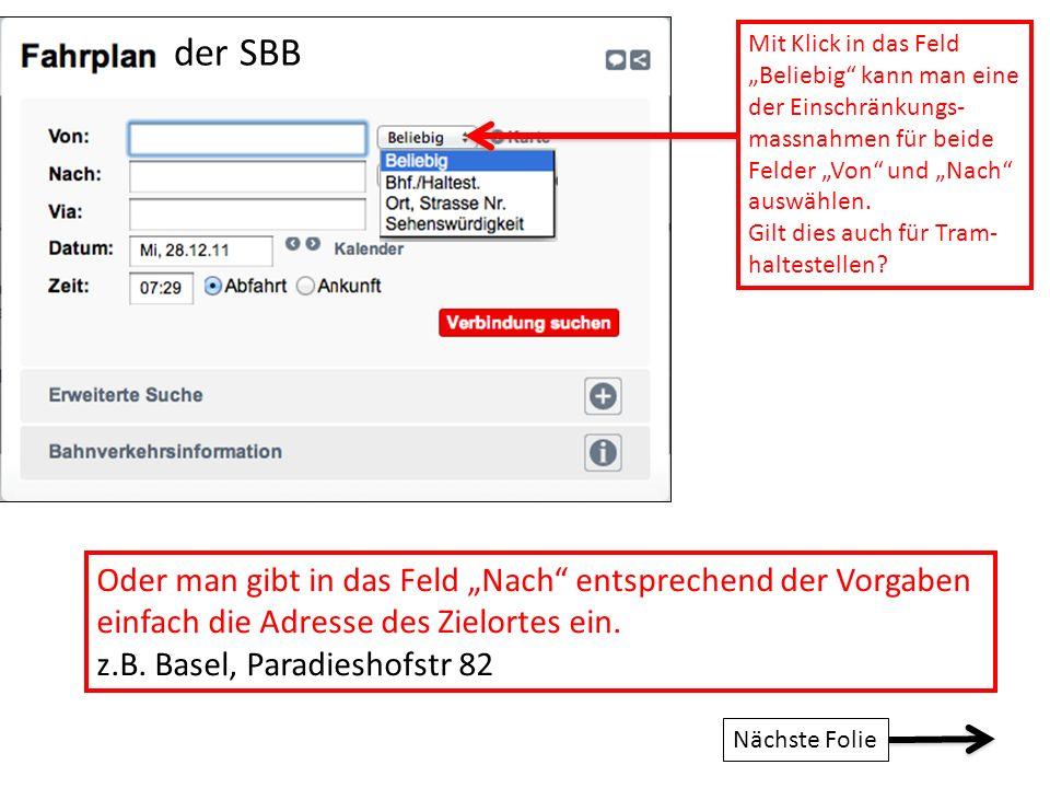 """der SBB Oder man gibt in das Feld """"Nach entsprechend der Vorgaben"""