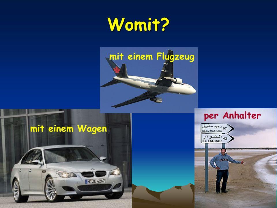 Womit mit einem Flugzeug mit einem Wagen per Anhalter