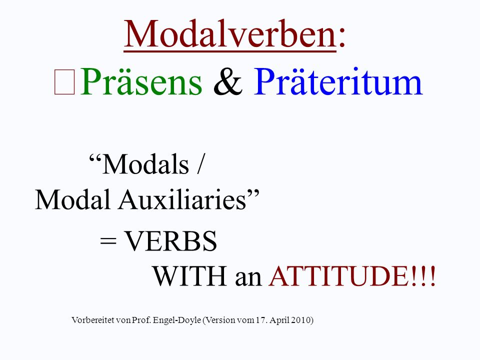 Modalverben: Präsens & Präteritum