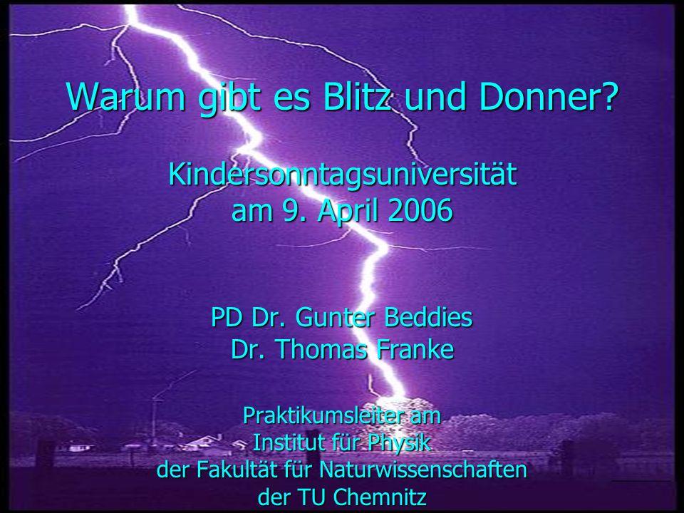 Warum gibt es Blitz und Donner. Kindersonntagsuniversität am 9