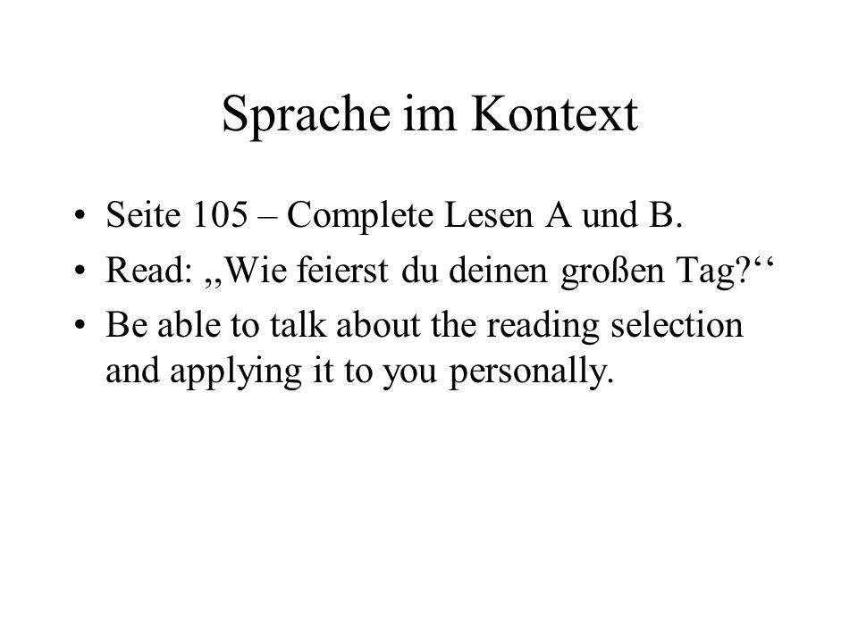 Sprache im Kontext Seite 105 – Complete Lesen A und B.