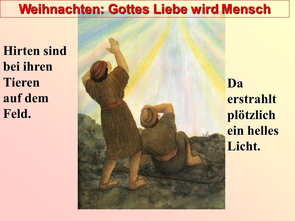Weihnachten: Gottes Liebe wird Mensch