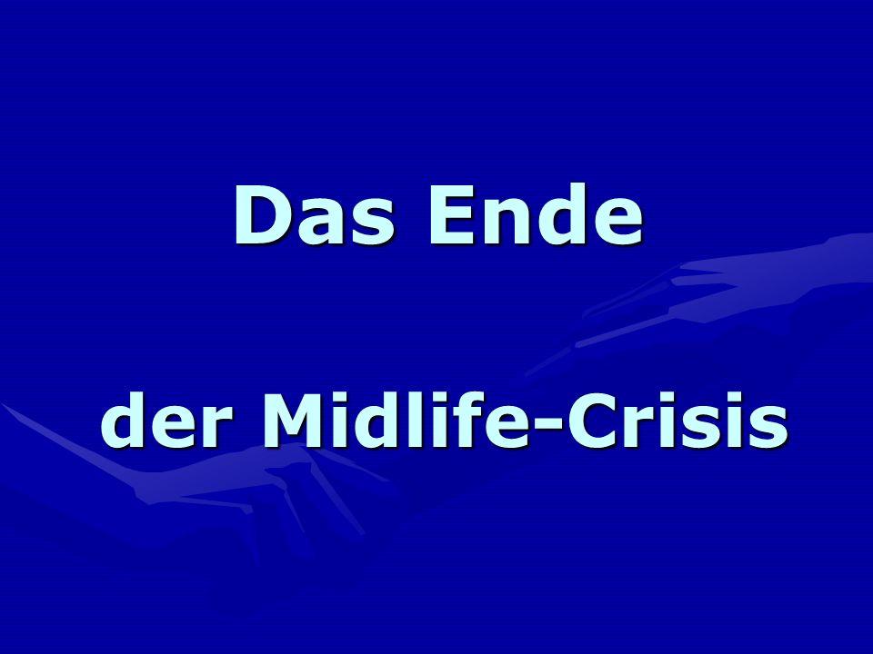 Das Ende der Midlife-Crisis