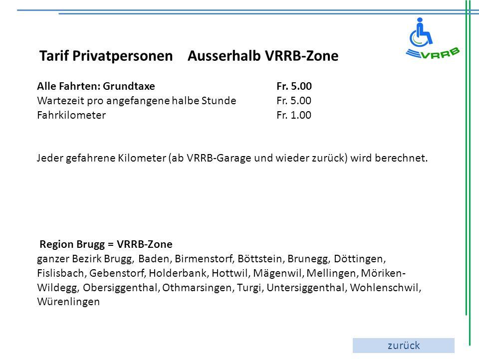 Tarif Privatpersonen Ausserhalb VRRB-Zone