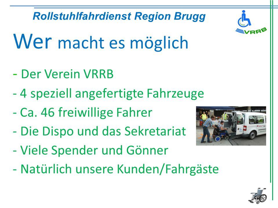 Wer macht es möglich Der Verein VRRB
