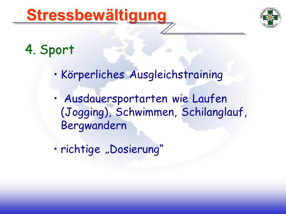 Stressbewältigung 4. Sport Körperliches Ausgleichstraining