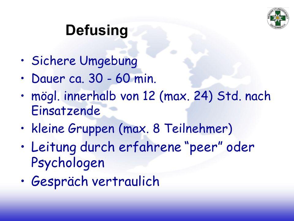 Defusing Leitung durch erfahrene peer oder Psychologen