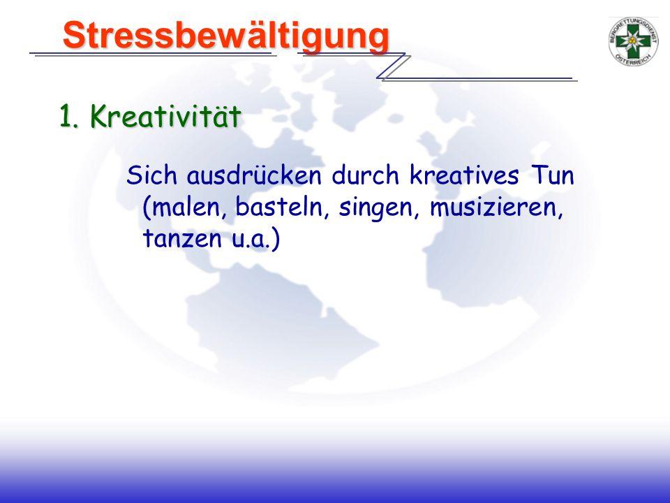 Stressbewältigung 1. Kreativität