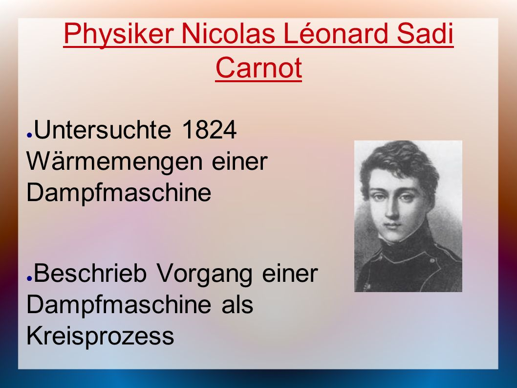 Physiker Nicolas Léonard Sadi Carnot