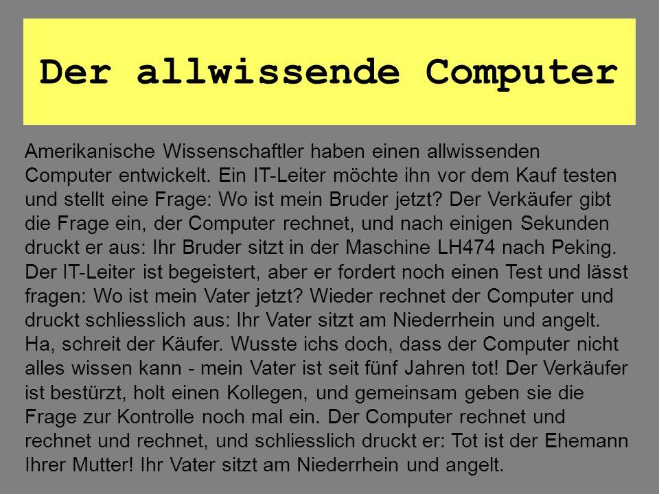 Der allwissende Computer