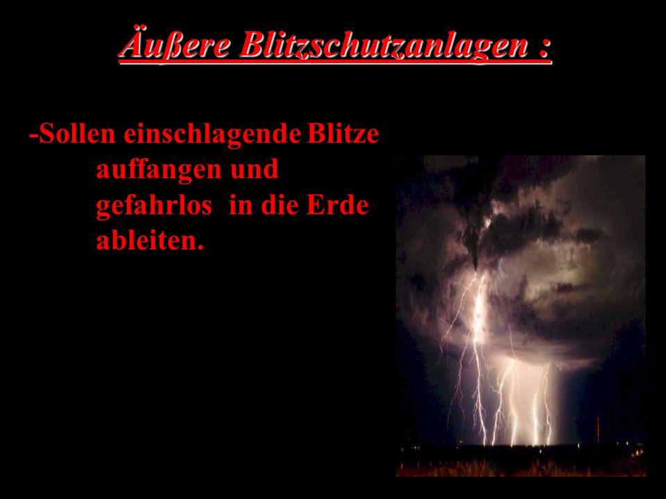 Äußere Blitzschutzanlagen :