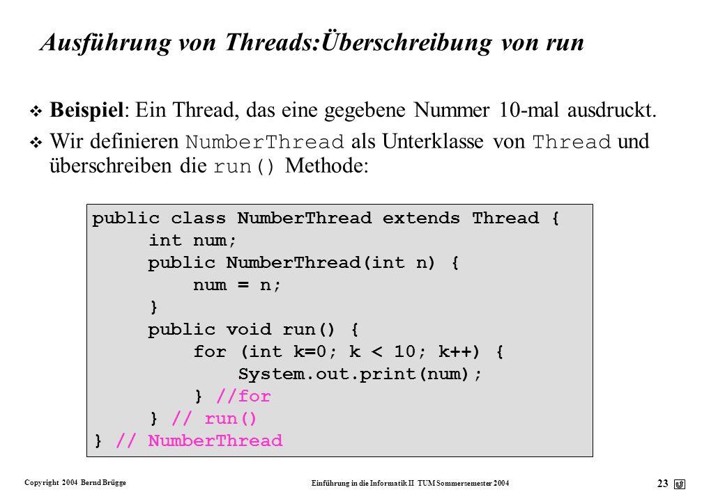 Ausführung von Threads:Überschreibung von run