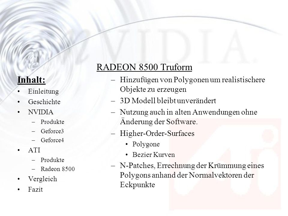 RADEON 8500 Truform Inhalt: