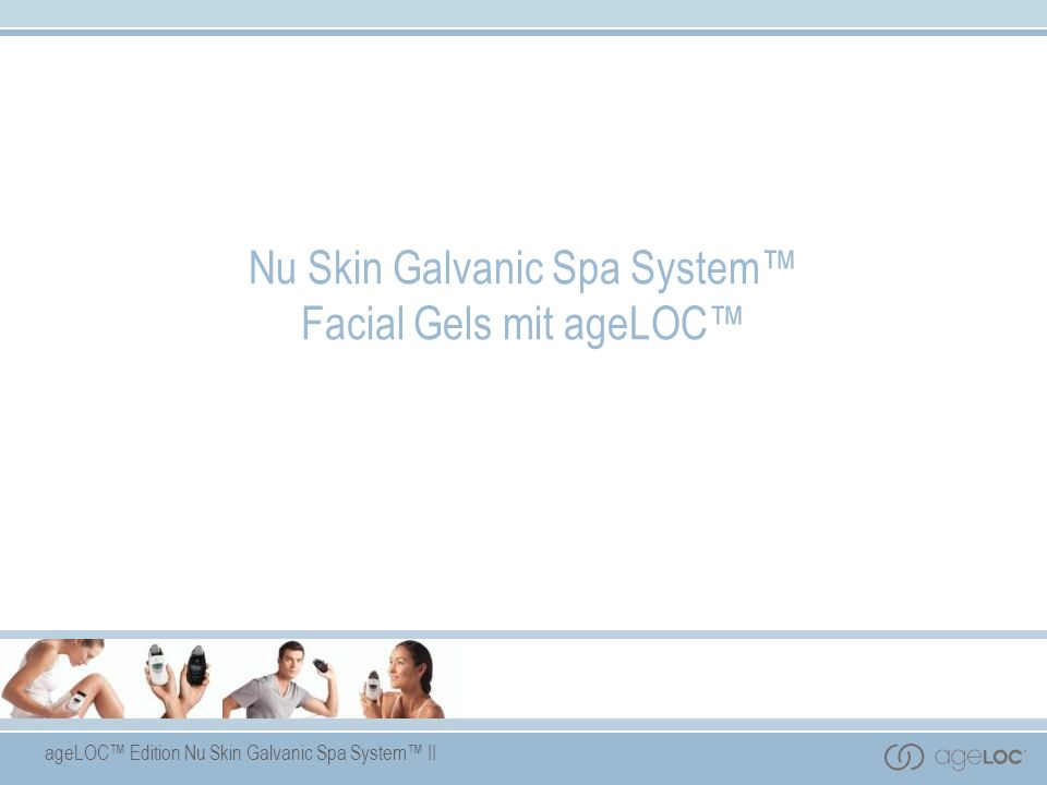 Nu Skin Galvanic Spa System™ Facial Gels mit ageLOC™