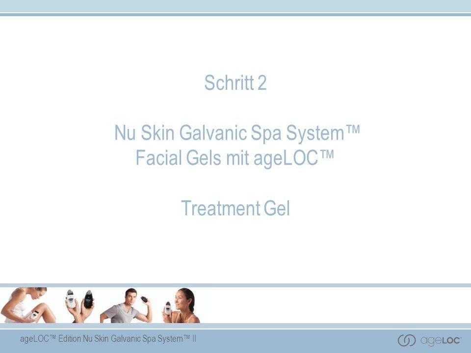 Schritt 2 Nu Skin Galvanic Spa System™