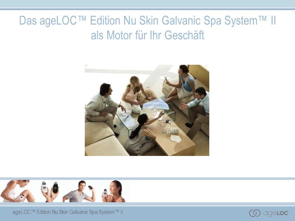 Das ageLOC™ Edition Nu Skin Galvanic Spa System™ II