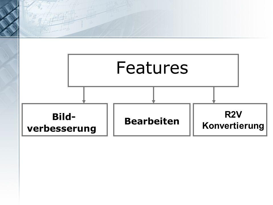 Features R2V Konvertierung Bild- verbesserung Bearbeiten