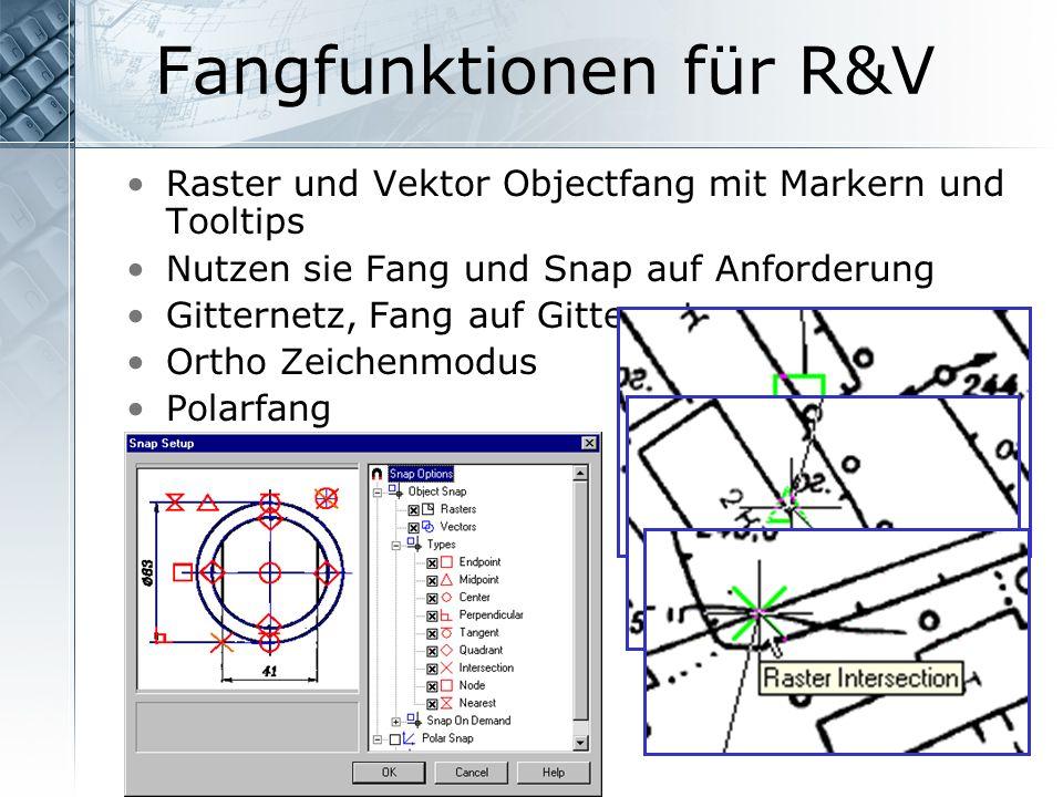 Fangfunktionen für R&V