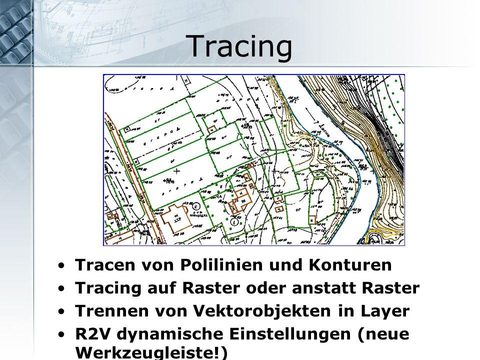 Tracing Tracen von Polilinien und Konturen