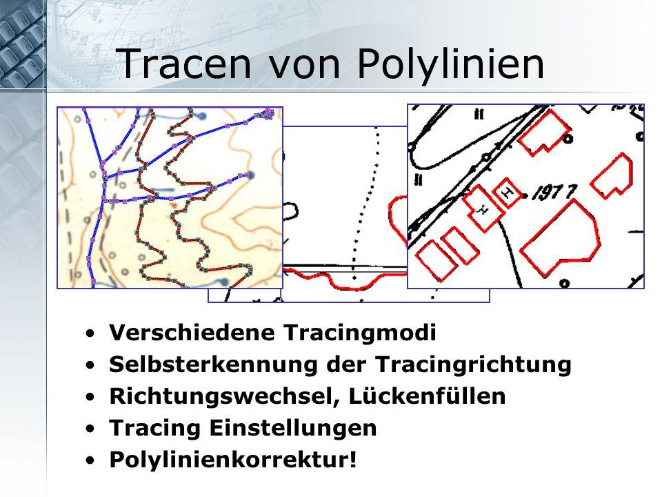 Tracen von Polylinien Verschiedene Tracingmodi