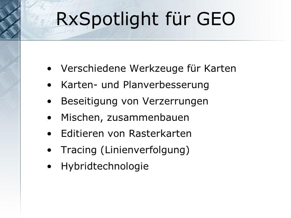RxSpotlight für GEO Verschiedene Werkzeuge für Karten
