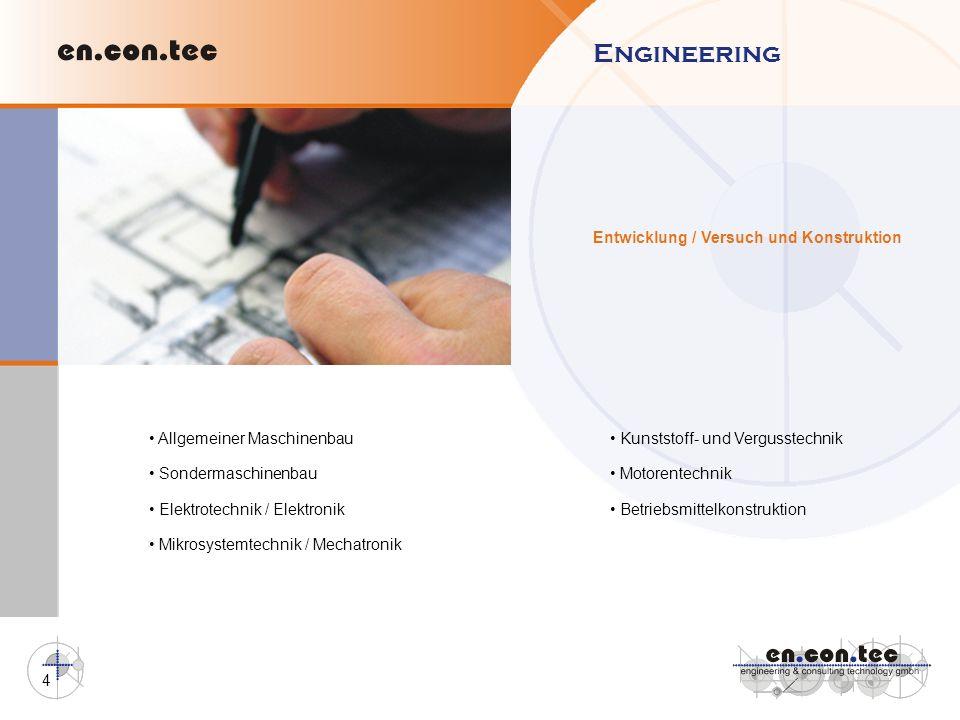 Engineering Entwicklung / Versuch und Konstruktion