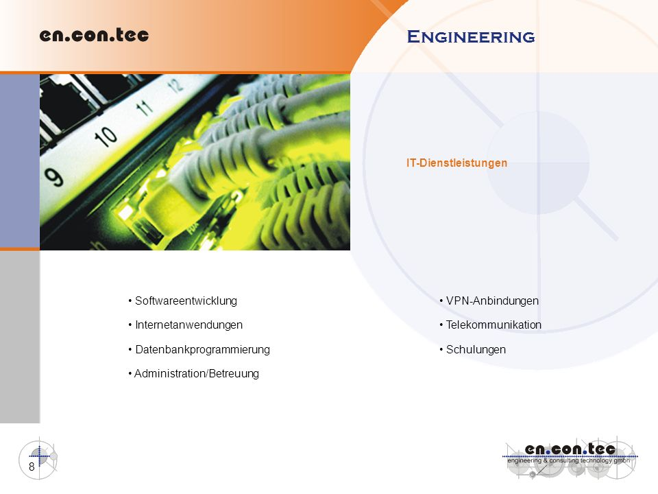 Engineering IT-Dienstleistungen • Softwareentwicklung