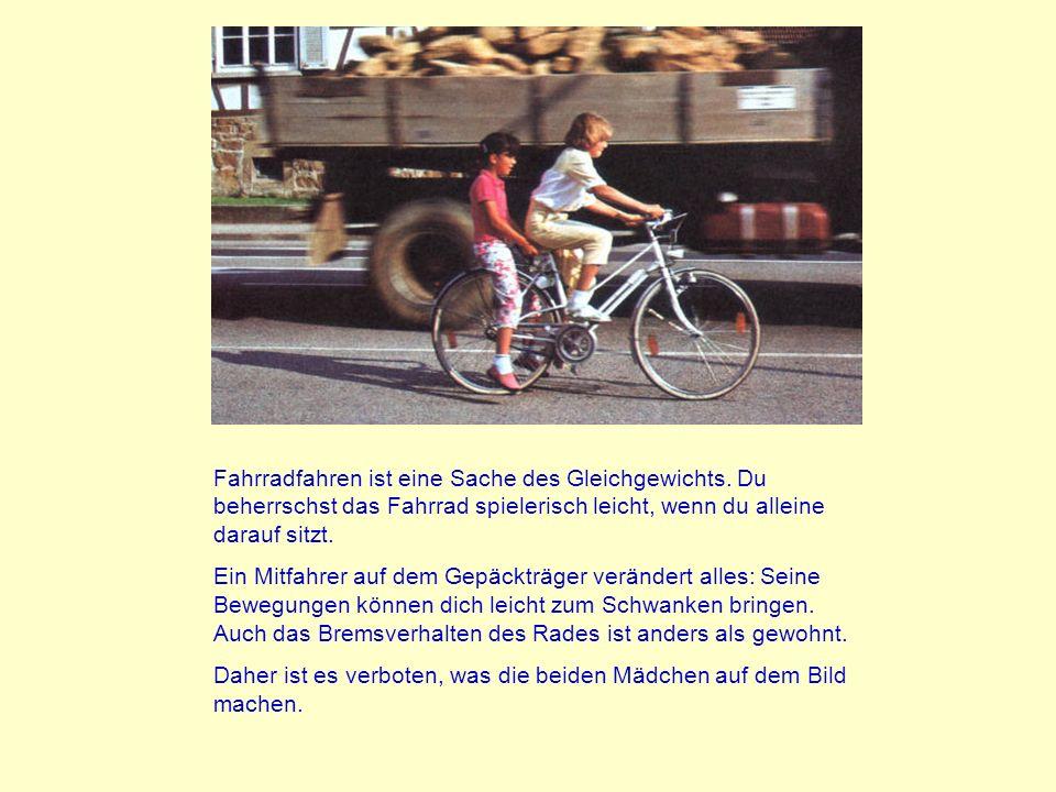 Fahrradfahren ist eine Sache des Gleichgewichts