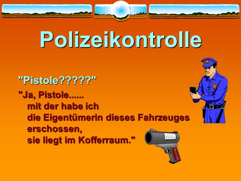 Polizeikontrolle Pistole