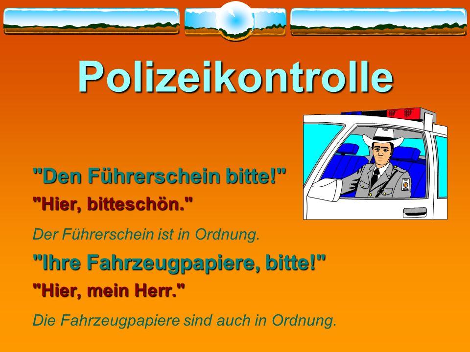Polizeikontrolle Den Führerschein bitte!