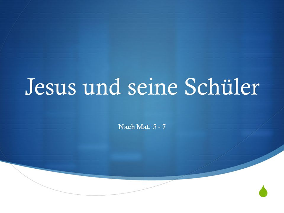 Jesus und seine Schüler