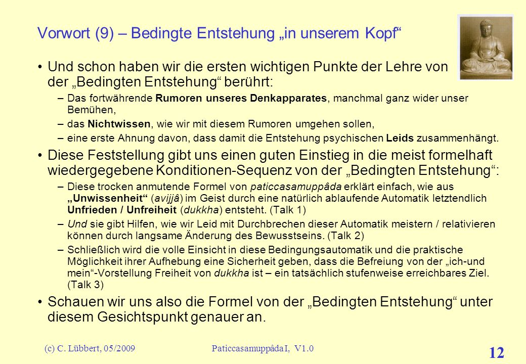 """Vorwort (9) – Bedingte Entstehung """"in unserem Kopf"""