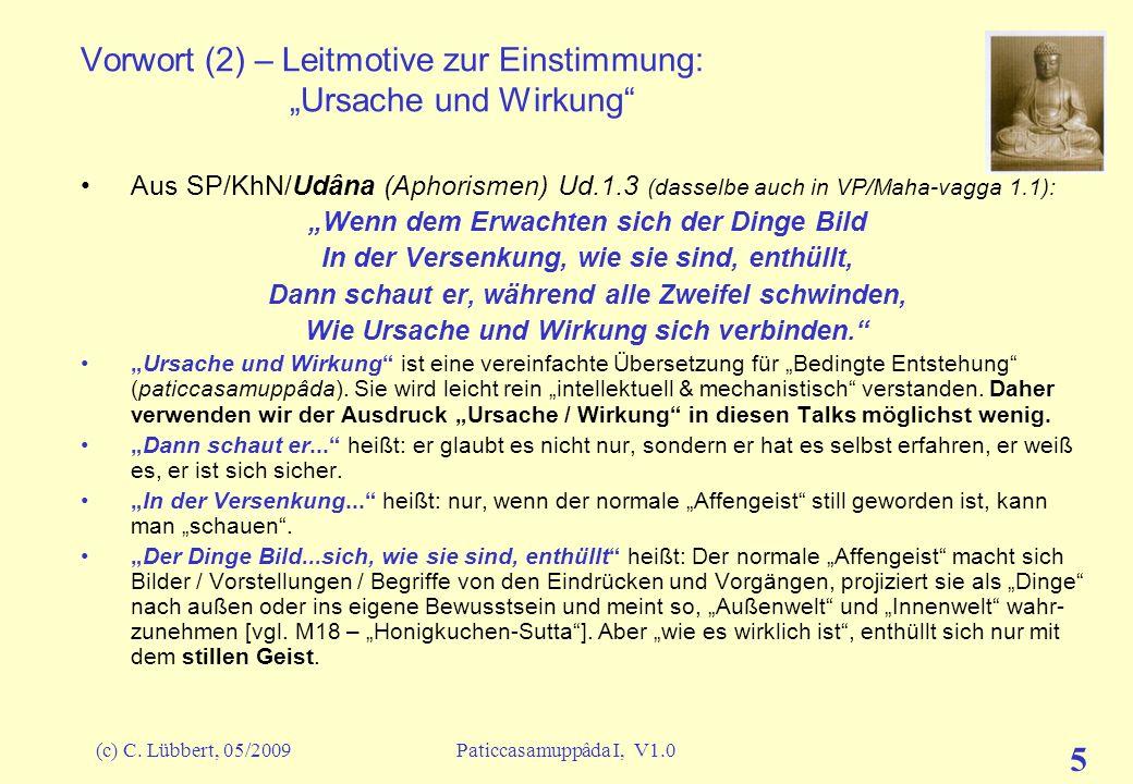 """Vorwort (2) – Leitmotive zur Einstimmung: """"Ursache und Wirkung"""