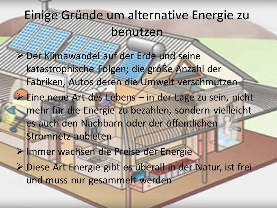 Einige Gründe um alternative Energie zu benutzen