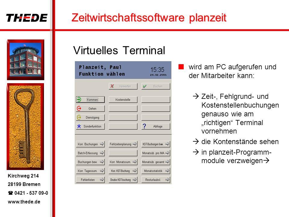 Virtuelles Terminal wird am PC aufgerufen und der Mitarbeiter kann: